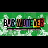 Bar Wotever Tuesday 19 July 2022