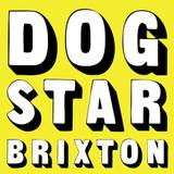 The Dogstar Brixton London