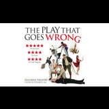 The Play That Goes Wrong From Tuesday 24 April to Monday 31 December 2018